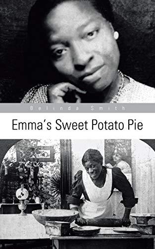 9781491817070: Emma's Sweet Potato Pie