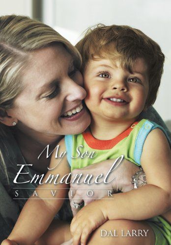 9781491817186: My Son Emmanuel: Savior