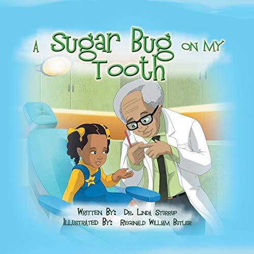 9781491817575: A Sugar Bug On My Tooth