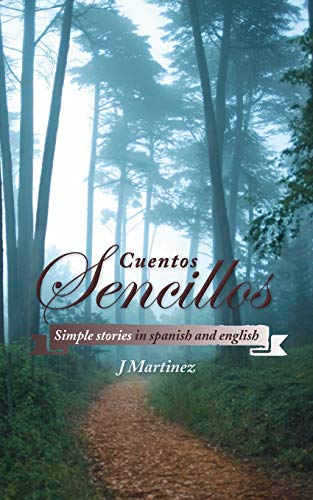 9781491818060: Cuentos Sencillos: Simple Stories in Spanish and English