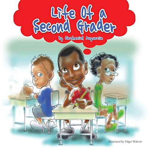 Life of a Second Grader: Nathaniel Augustin