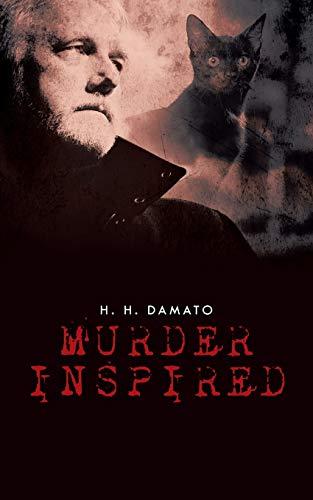 Murder Inspired: H. H. Damato