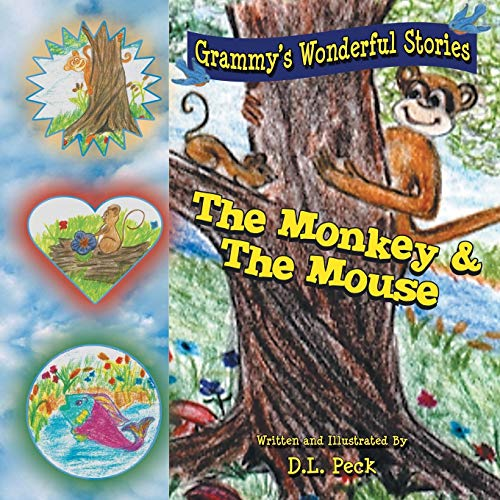 The Monkey & the Mouse: Grammy's Wonderful Stories: Peck, D. L.