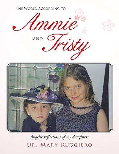 The World According to Ammie and Tristy: Dr. Mary Ruggiero