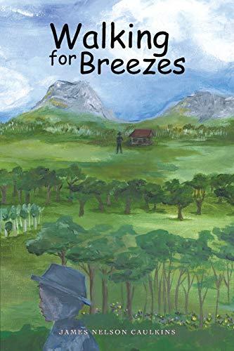 Walking for Breezes: James Nelson Caulkins