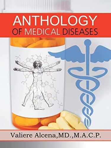 9781491822609: Anthology of Medical Diseases