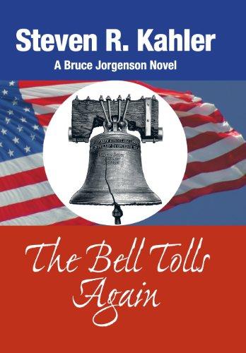 The Bell Tolls Again: A Bruce Jorgenson Novel: Steven R. Kahler