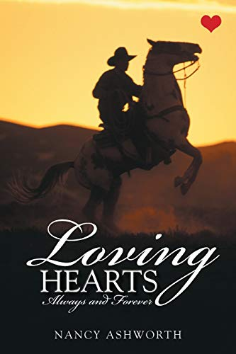 Loving Hearts: Always and Forever: Ashworth, Nancy