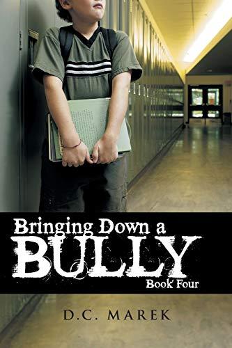Bringing Down a Bully: D. C. Marek