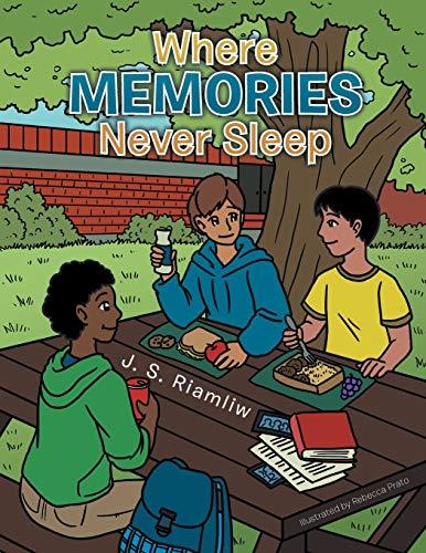 Where Memories Never Sleep: J. S. Riamliw