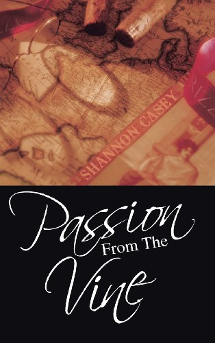 9781491825075: Passion from the Vine