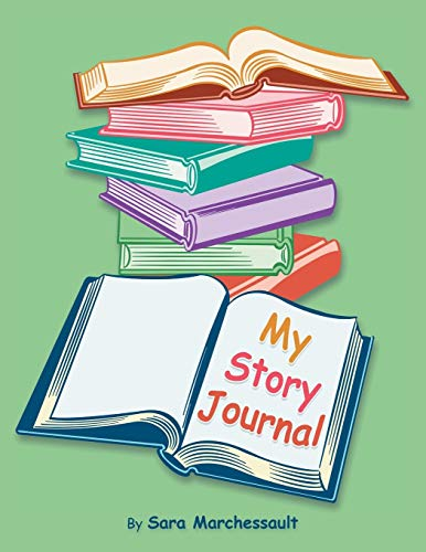 9781491825143: My Story Journal