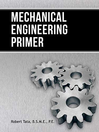 9781491826485: Mechanical Engineering Primer