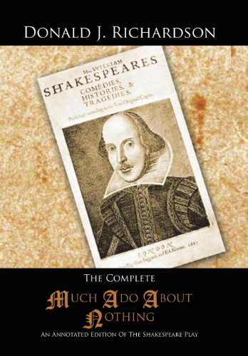 9781491828694: The Complete Much ADO about Nothing: An Annotated Edition of the Shakespeare Play