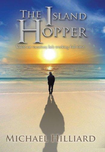 9781491829264: The Island Hopper