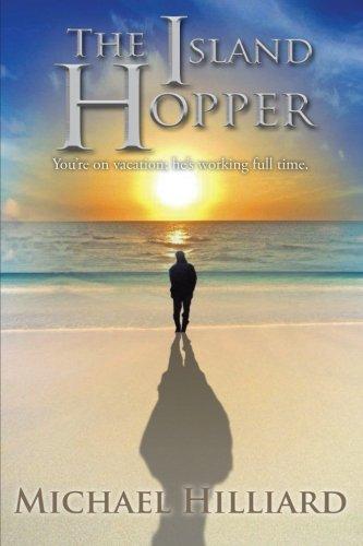 9781491829271: The Island Hopper