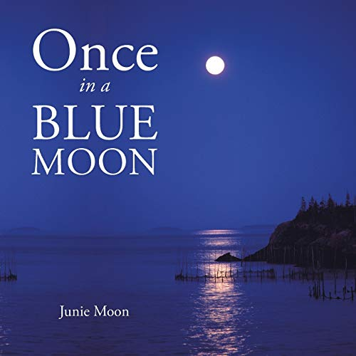 Once in a blue moon: Junie Moon