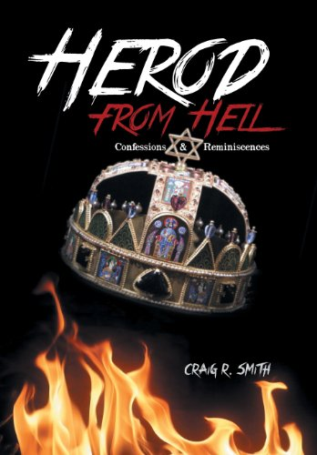 9781491829493: Herod from Hell: Confessions and Reminiscences