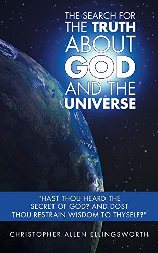 9781491831151: The Search For The Truth About God and the Universe