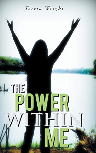 The Power Within Me: Teresa Wright