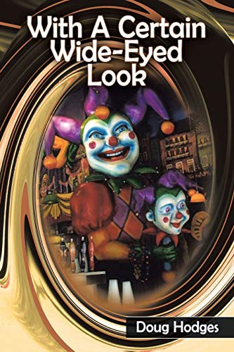 With A Certain Wide-Eyed Look (Paperback): Doug Hodges