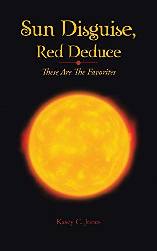 Sun Disguise, Red Deduce: These Are the Favorites: Kasey C. Jones