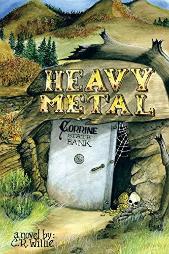 Heavy Metal: C. R. Willie