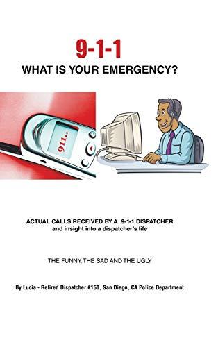 9781491836675: 9-1-1 What Is Your Emergency?