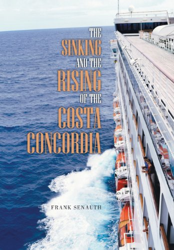 9781491836897: The Sinking and the Rising of the Costa Concordia
