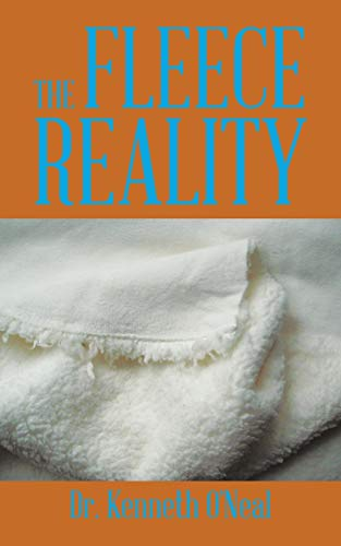 The Fleece Reality: Dr. Kenneth O'Neal
