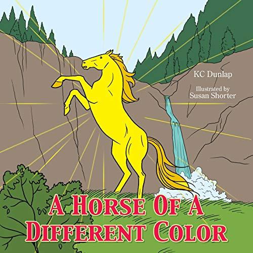 A Horse Of A Different Color: Kc Dunlap
