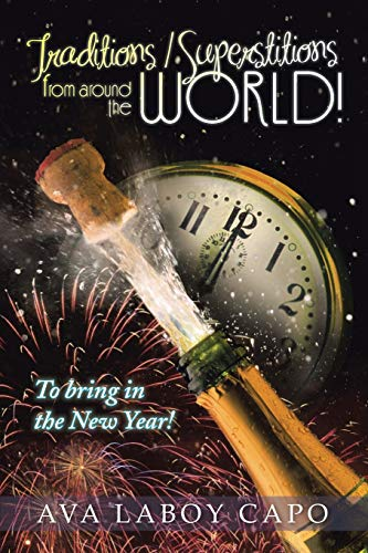 9781491839515: Traditions / Superstitions from Around the World!: To Bring in the New Year!