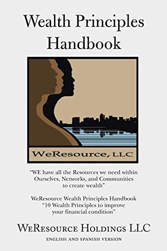 Wealth Principles Handbook: Weresource Holdings Ll