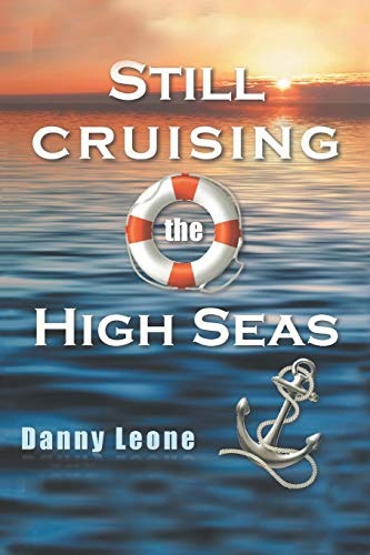 Still Cruising the High Seas: Danny Leone
