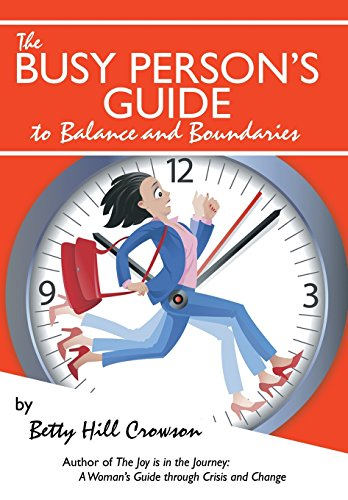 9781491840436: The Busy Person's Guide to Balance and Boundaries