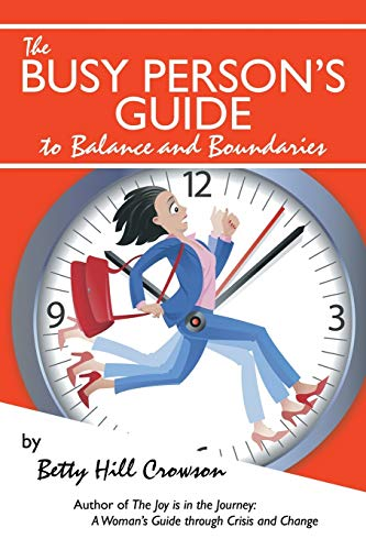 9781491840443: The Busy Person's Guide to Balance and Boundaries