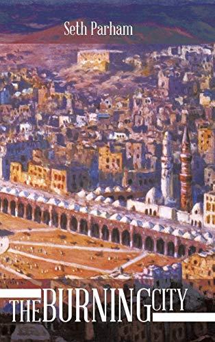 The Burning City: Parham, Seth