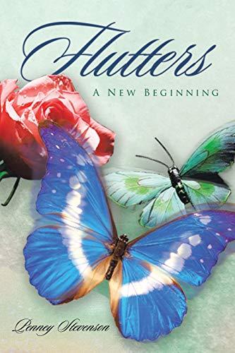 Flutters: A New Beginning: Penney Stevenson