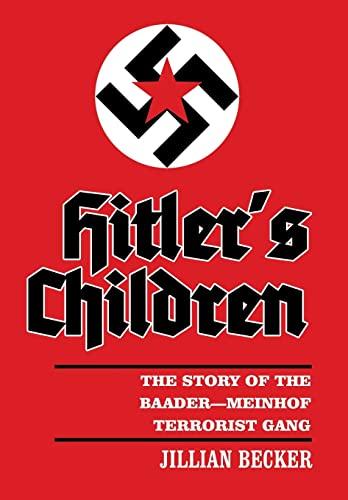 9781491844373: Hitler's Children: The Story of the Baader-Meinhof Terrorist Gang