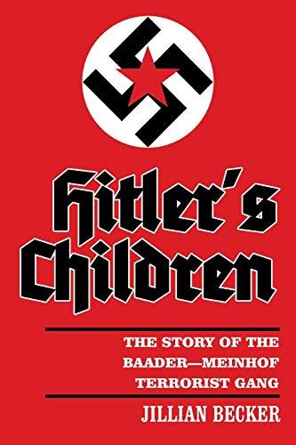9781491844380: Hitler's Children: The Story of the Baader-Meinhof Terrorist Gang