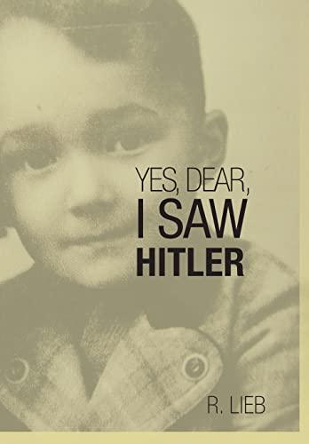 YES, DEAR, I SAW HITLER: LIEB, R.
