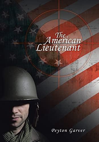 9781491850558: The American Lieutenant
