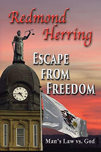 Escape from Freedom: Herring, Redmond