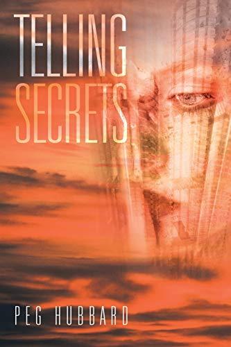 9781491853290: Telling Secrets
