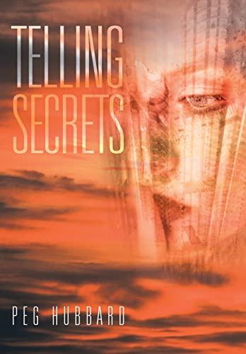 Telling Secrets: Peg Hubbard
