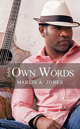In My Own Words: Marlin A. Jones