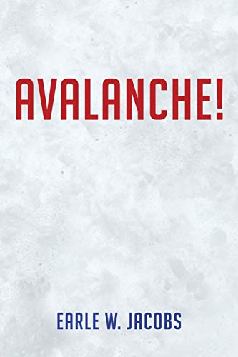 9781491857458: Avalanche!
