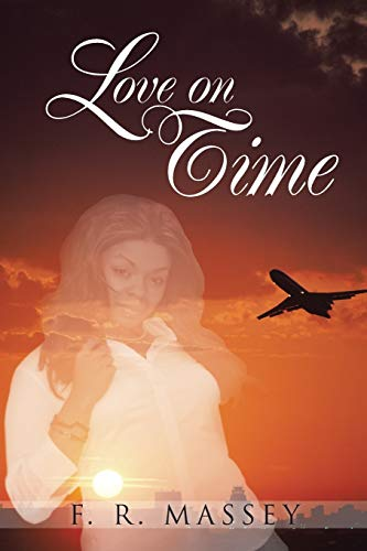 Love on Time: F. R. Massey