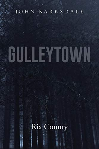 Gulleytown: Rix County: John Barksdale