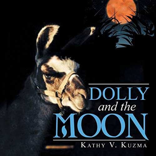 Dolly and the Moon (Paperback): Kathy V Kuzma